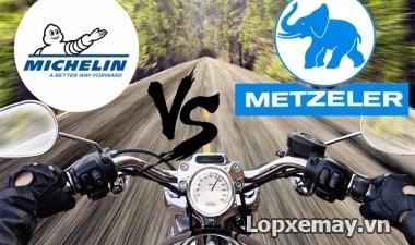 So sánh lốp Michelin và lốp Metzeler nên chọn loại lốp nào?