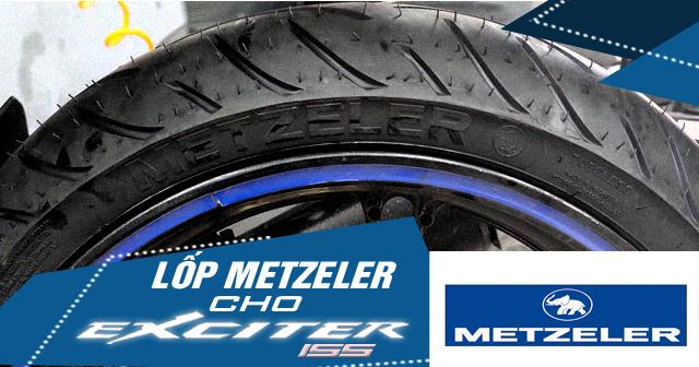 Thay lốp Metzeler cho Exciter 155 có tốt không? Giá bao nhiêu